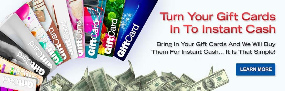 Turn Your Gift Cards In To Instant Cash. Bring In Your Gift Cards And We Will Buy Them For Instant Cash. It's That Simple. Learn More.